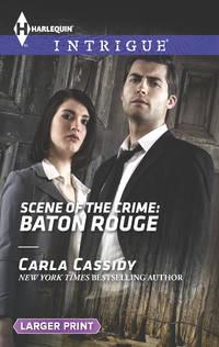 Scene of the Crime: Baton Rouge (Large Print)