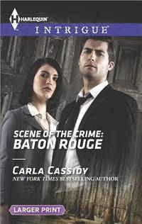 Scene of the Crime: Baton Rouge (Large Print)