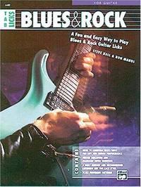 TAB Licks -- Blues & Rock: A Fun and Easy Way to Play Blues & Rock Guitar Licks