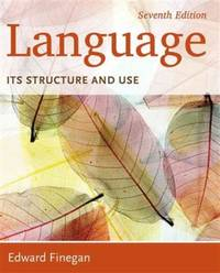 Language: Its Structure and Use (Paperback) 7th Edition