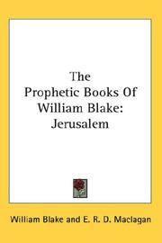 The Prophetic Books Of William Blake