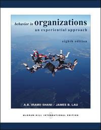 Behavior in Organizations by Abraham (Rami) Shani James Lau - Paperback - 2004-01-01 - from Universal Textbook (SKU: PART001028)