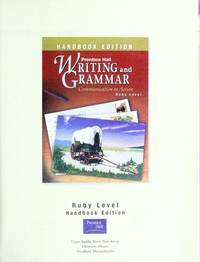 Writing and Grammar: Communication in Action Handbook 2003