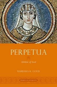 Perpetua : Athlete of God