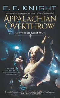 Appalachian Overthrow (Vampire Earth)