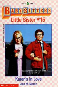 Karen's in Love (Baby-Sitters Little Sister, No. 15) by  Ann M Martin - Paperback - 1991 - from Orion LLC and Biblio.com