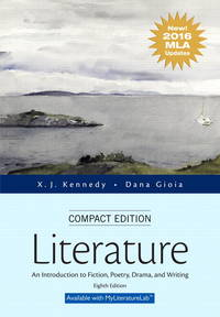 image of Literature: An Introduction to Fiction, Poetry, Drama, and Writing, New 2016 MLA Updates