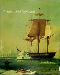 MAGNIFICENT VOYAGERS : The U.S. Exploring Expedition, 1838-1842