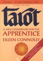 Tarot. A New Handbook for the Apprentice