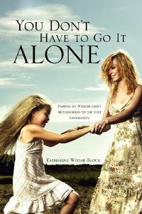 You Don't Have to Go It Alone