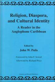 Religion, Diaspora and Cultural Identity: A Reader in the Anglophone Caribbean (Library of Anthropology,) by J.W. Pulis - 1st Edition  - 1999 - from Judd Books (SKU: c13484)