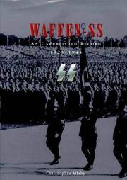 WAFFEN-SS: AN UNPUBLISHED RECORD 1923-1945