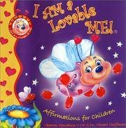 I AM a Lovable ME!: Affirmations For Children