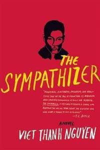 The Sympathizer  **SIGNED & DATED, 1st Edition /1st Printing + Photo**