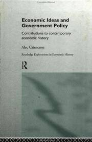 Economic Ideas and Government Policy: Contributions to Contemporary Economic History