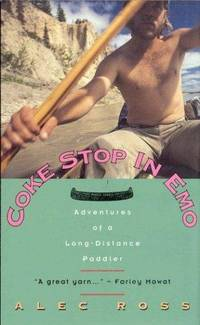 Coke Stop in Emo: Adventures of a Long-Distance Paddler