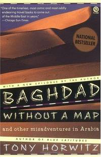 Baghdad without a Map and Other Misadventures in Arabia