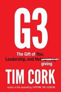 G3 the Gift of You, Leadership, and Networking