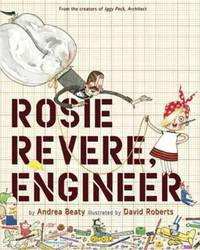 Rosie Revere, Engineer by  Andrea Beaty - Hardcover - from Ria Christie Collections (SKU: ria9781419708459_new)