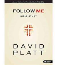 Follow Me (Member Book - Adults) by David Platt - Paperback - February 2013 - from The Book Nook (SKU: 531712)