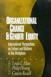 Organizational Change and Gender Equity  International Perspectives on  Fathers and Mothers at...
