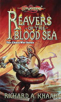 The Chaos War Series: Reavers of the Blood Sea (Dragonlance)
