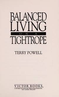 Balanced Living On A Tightrope by Terry Powell - Paperback - 1990 - from Cover To Cover Books, Inc. (SKU: 0089046)