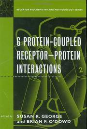 G Protein-Coupled Receptor--Protein Interactions (Receptor Biochemistry and Methodology)