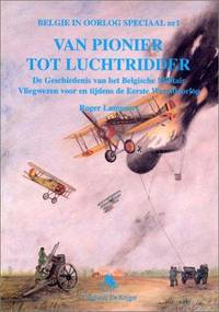Van Pionier Tot Luchtridder