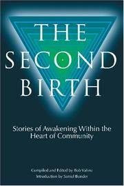 The Second Birth: Stories of Awakening Within the Heart of Community