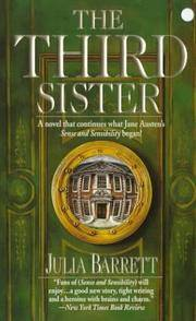 The Third Sister : A Continuation of Jane Austen's Sense & Sensibility