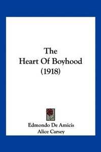 The Heart Of Boyhood