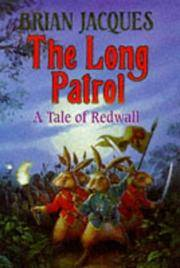 image of The Long Patrol. A Tale of Redwall