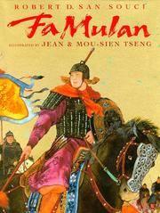 Fa Mulan: The Story of a Woman Warrior
