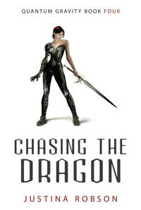 Chasing the Dragon (Quantum Gravity, Book 4)