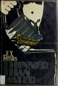 Thinner than water by E. X Ferrars - Hardcover - from BookHolders (SKU: 5948252)