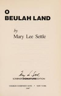 O Beulah Land: A Novel (Scribner Signature Edition)