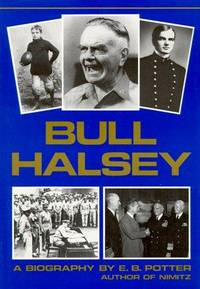 Bull Halsey by Nimitz - Hardcover - 10 1/4 by 7 1/4 by 1 - 1985 - from Peter Christos (SKU: 358)