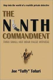 THE NINTH COMMANDMENT: THOU SHALL NOT BEAR FALSE WITNESS