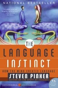 image of The Language Instinct: How the Mind Creates Language (P.S.)