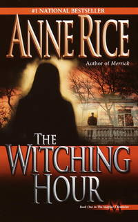 The Witching Hour (**autographed**) by  Anne Rice - Paperback - 1st edition stated - May 1993 - from edburynbooks and Biblio.com