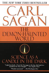 THE DEMON-HAUNTED WORLD Science As a Candle in the Dark