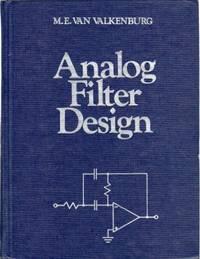 Analog Filter Design [Hardcover] M.E. Van Valkenburg