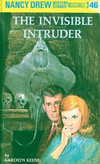 The Invisible Intruder 46 Nancy Drew