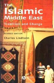 The Islamic Middle East : Tradition and Change