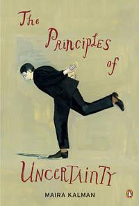 The Principles of Uncertainty by Maira Kalman - Paperback - First Edition - 2009-10-27 - from Bacobooks and Biblio.com