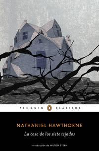 La casa de los siete tejados / The House of the Seven Gables (Spanish Edition)