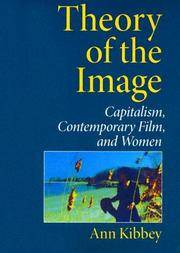 Theory of the Image: Capitalism, Contemporary Film, And Women.