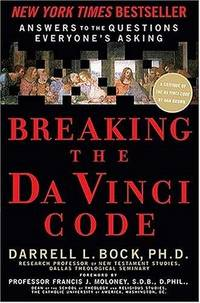 image of BREAKING THE DA VINCI CODE : ANSWERING THE QUESTIONS EVERYBODY'S ASKING