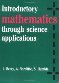 Introductory Mathematics: Through Science Applications